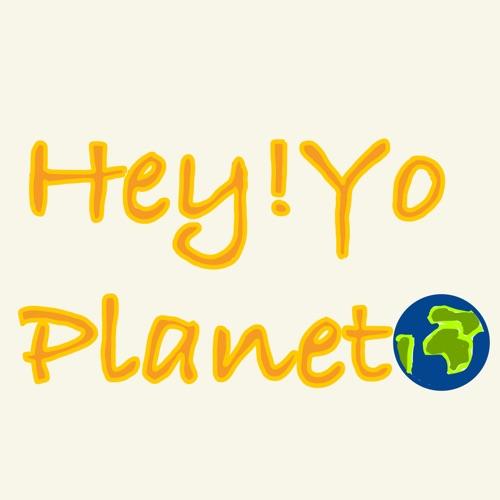 Hey!yo星球