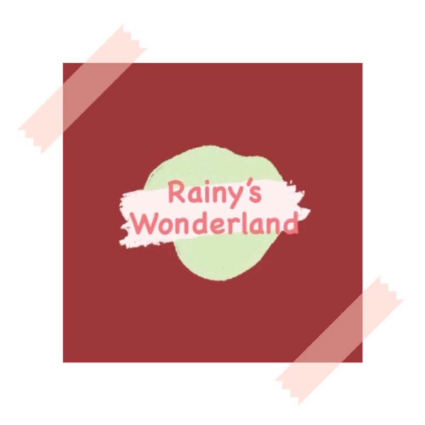 Rainy's Wonderland