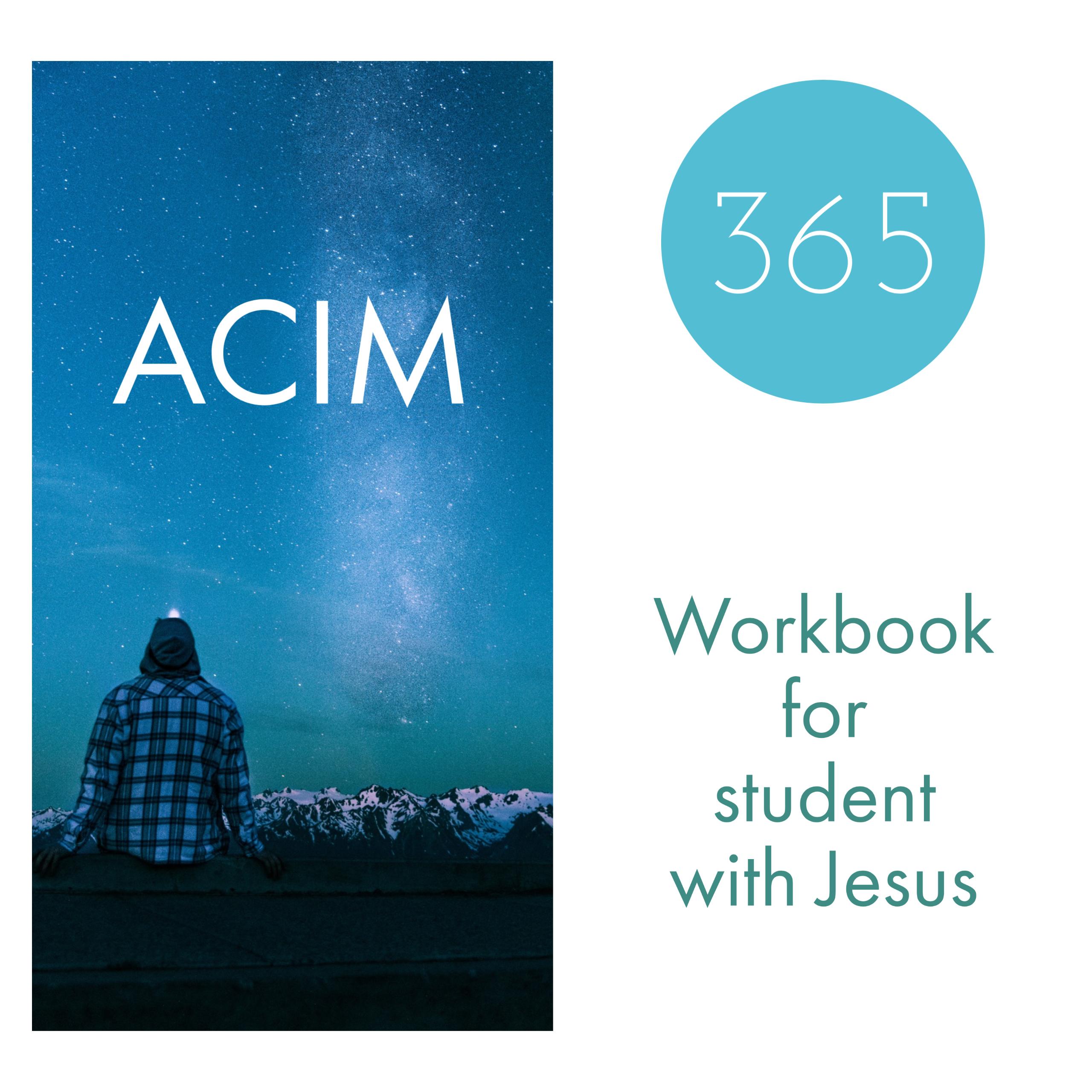 奇蹟課程學員練習手冊+耶穌的傳導