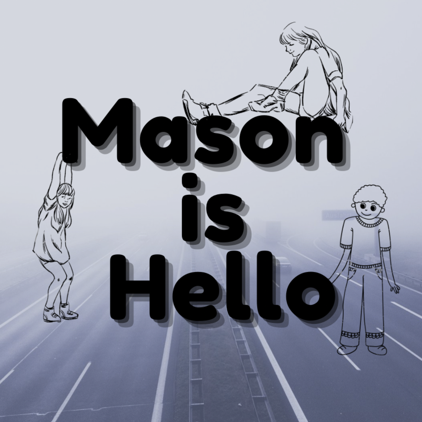 Mason is hello