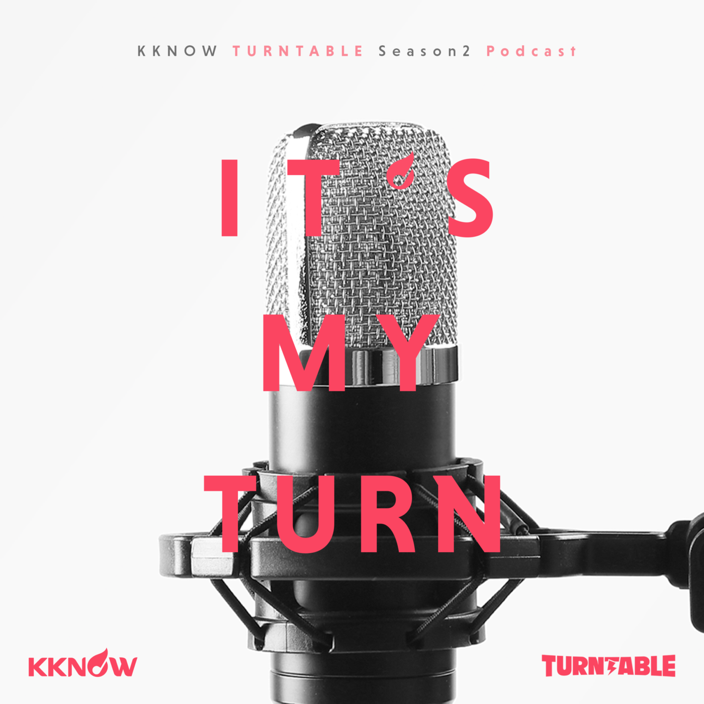KKNOW TURNTABLE Podcast 「輪到我了!It`s My Turn!」