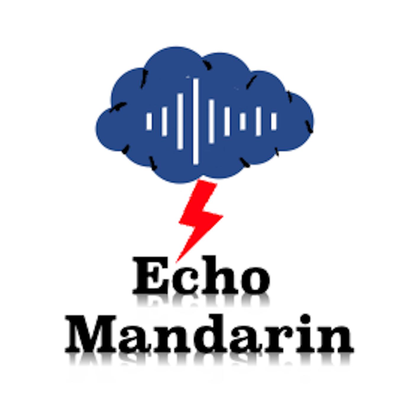 Echo Mandarin