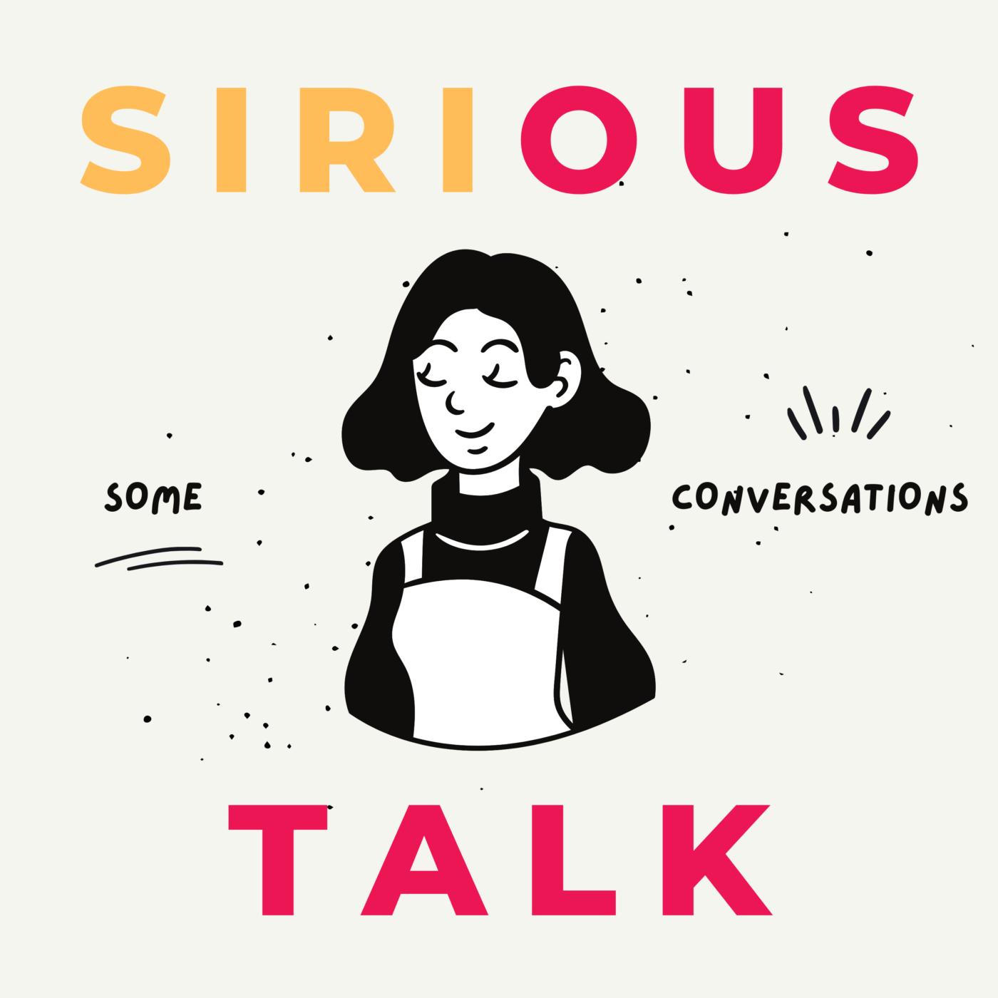 Sirious Talk