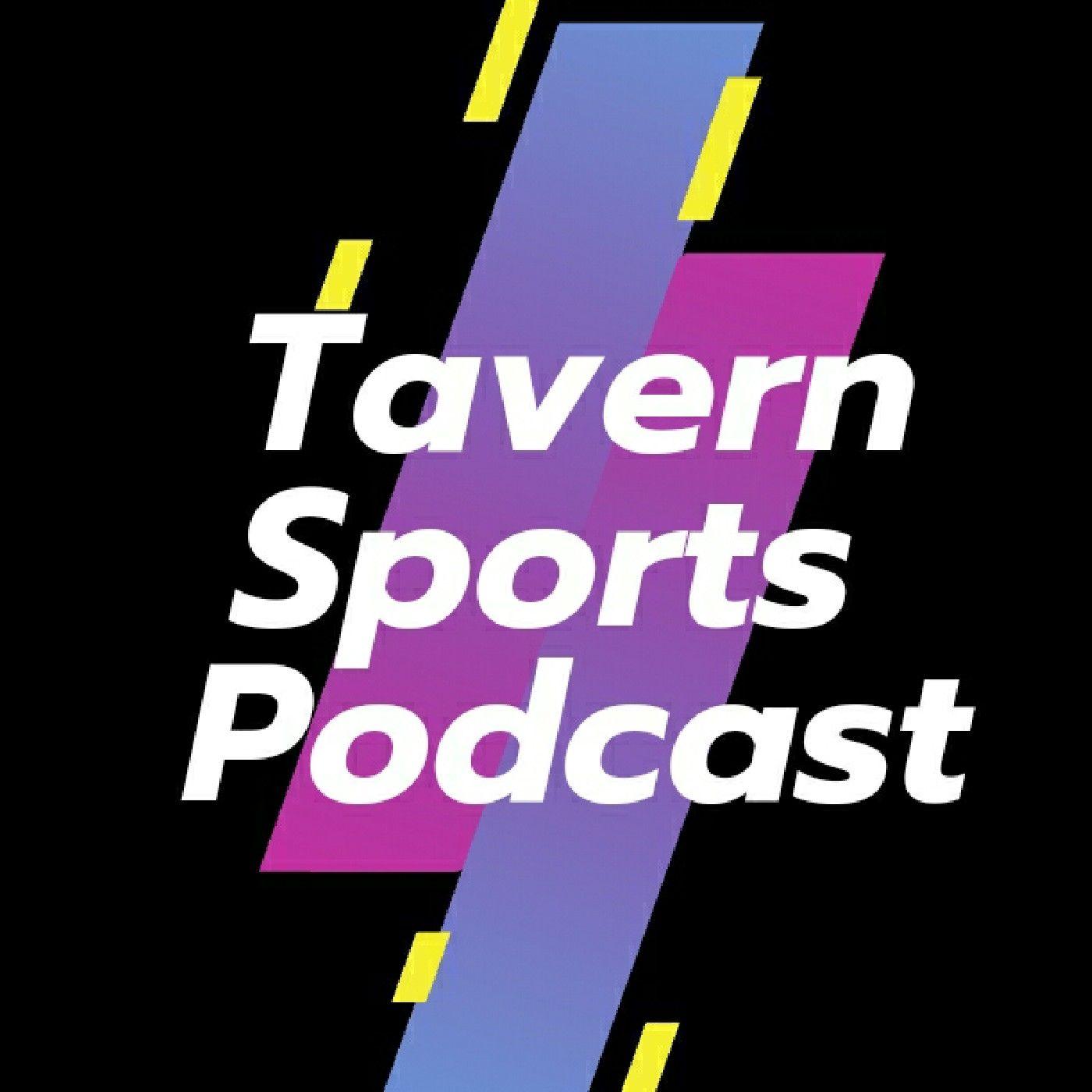 Tavern Sports Podcast