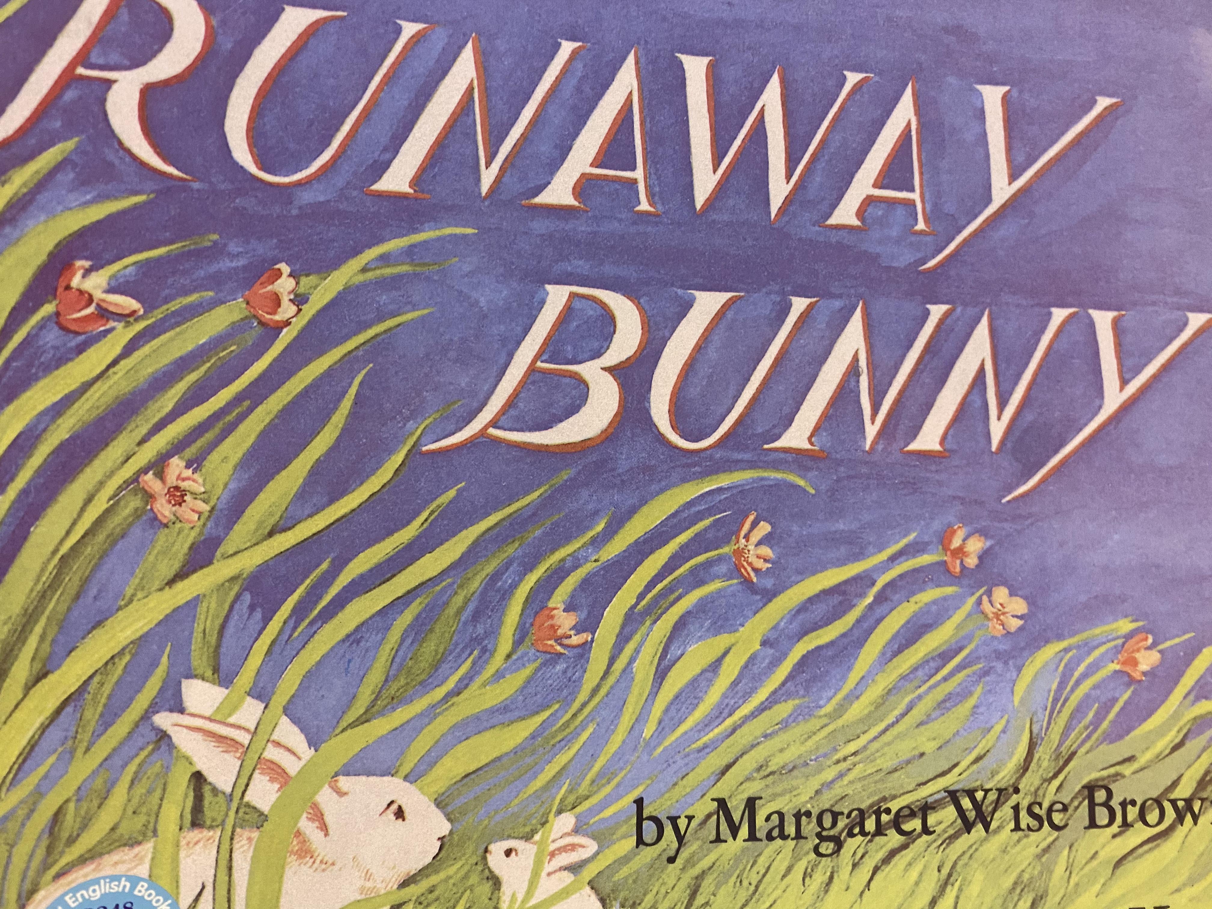 S2-008/ The Runaway Bunny/ Margaret Wise Brown/ 廖采杏老師100本