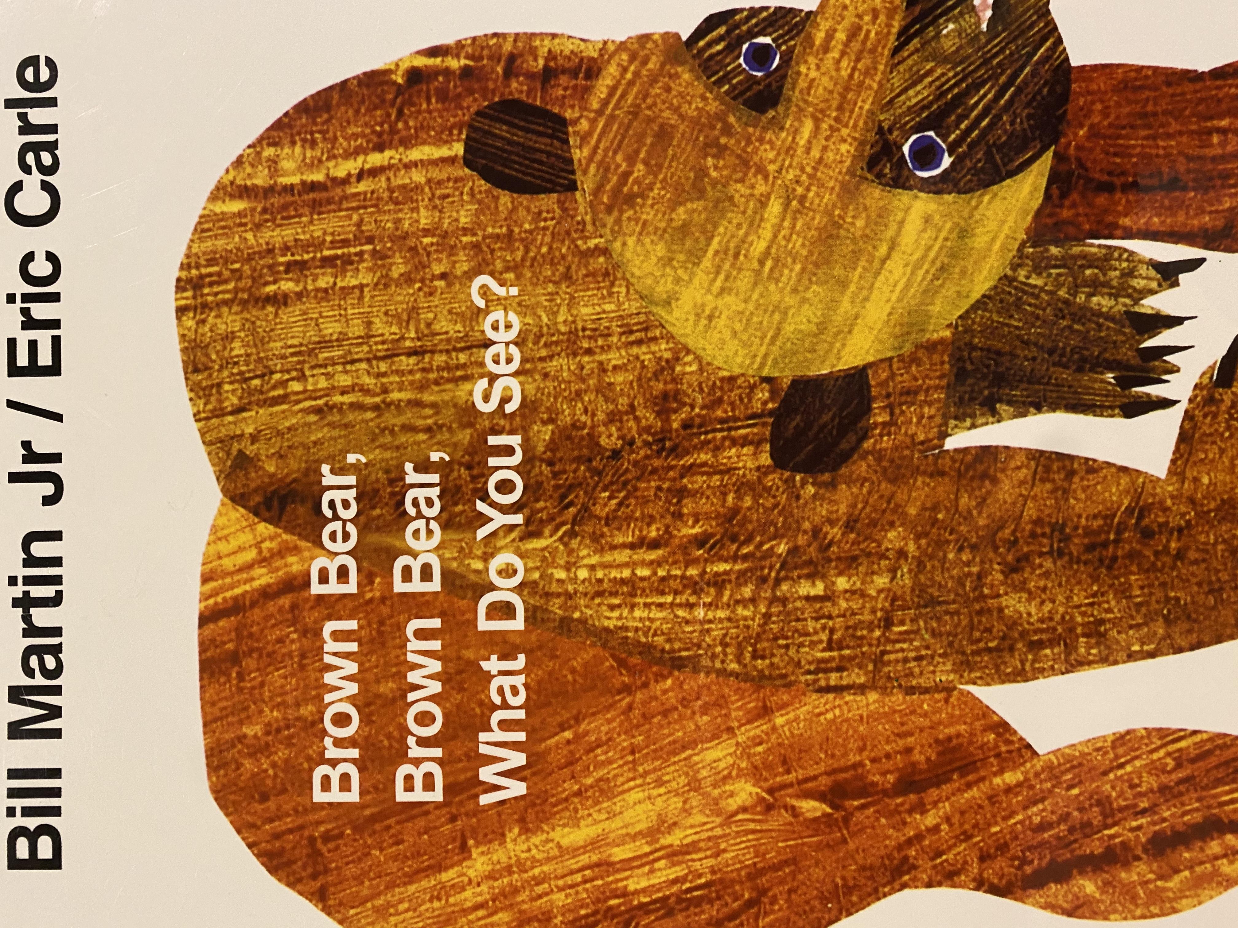S2-044/ Brown bear, brown bear, what do you see?/ Bill Martin Jr. & Eric Carle/ Puffin books/ 廖采杏老師100本