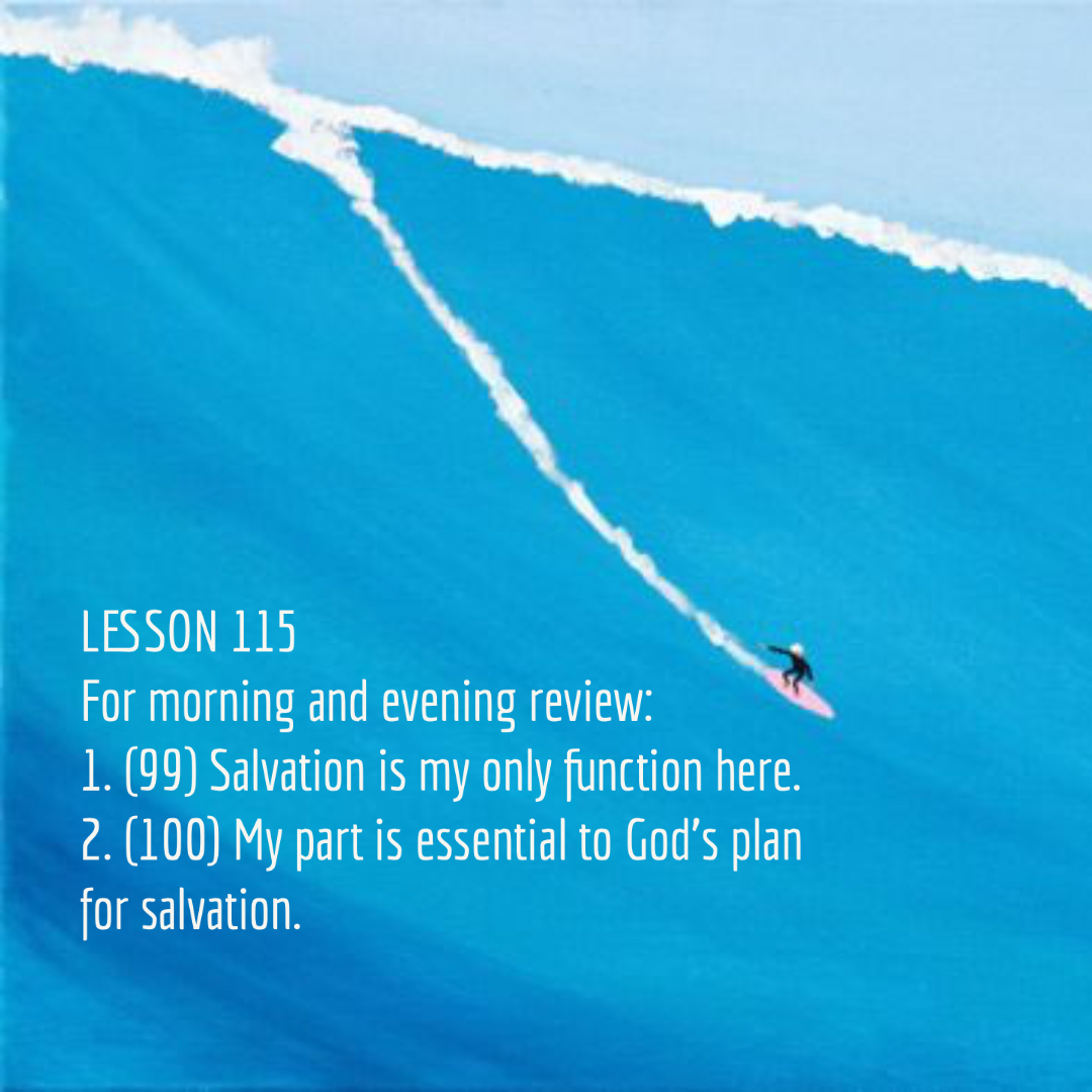 ACIM#115  Review of Lessons 99 - 100