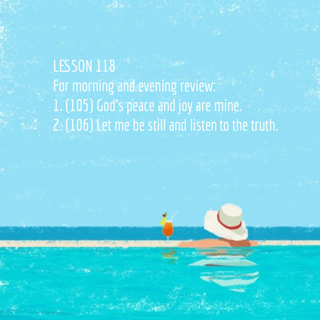 ACIM#118 Review of Lessons 105 - 106