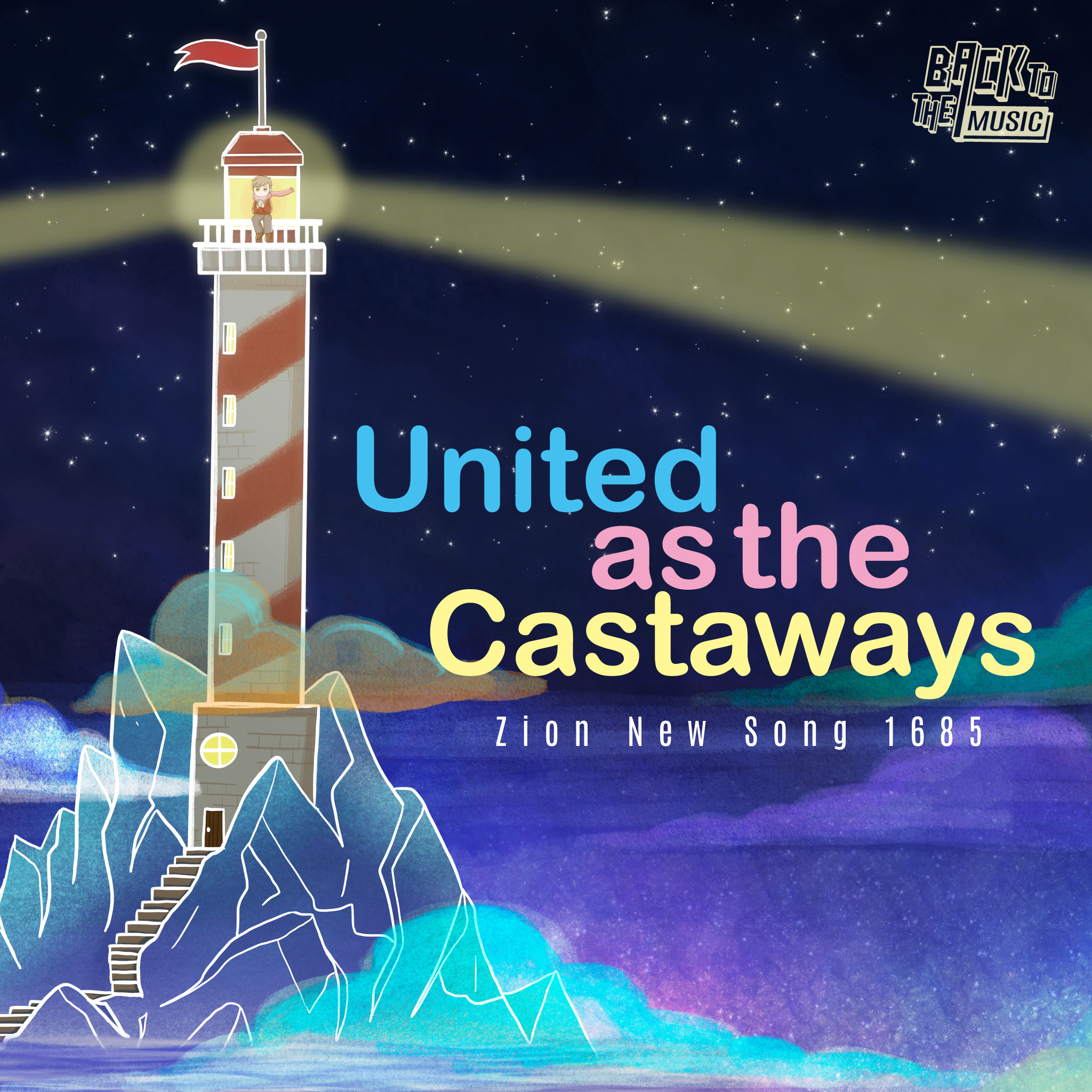 【United as the castaways】| Music | Praise the Lord 2021 | Back To The Music