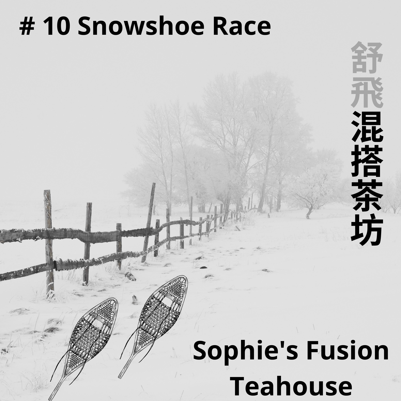 #10 Snowshoe Race: stumbling around in the snow on the big shoes 冷甲【凍尾條】,穿上大腳雪鞋在風雪中跑步,冬天活動筋骨好棒棒