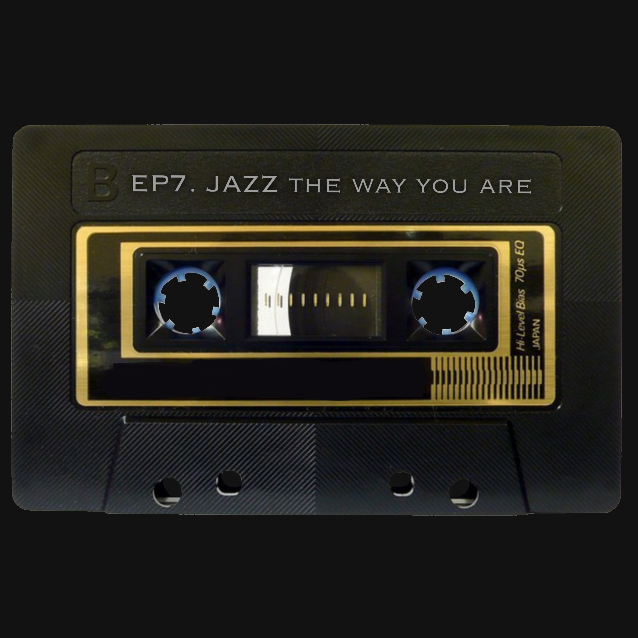 [EP7] 今天絕對是爵士Jazz the way you are