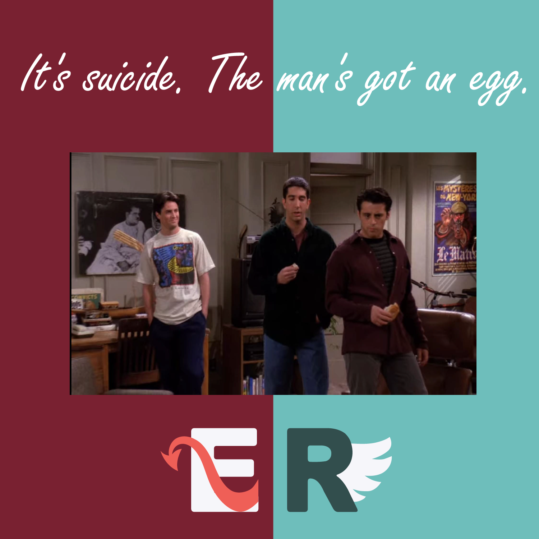EP.6 六人行 Friends|It's suicide. The man's got an egg.  外遇、前任、工作的那集