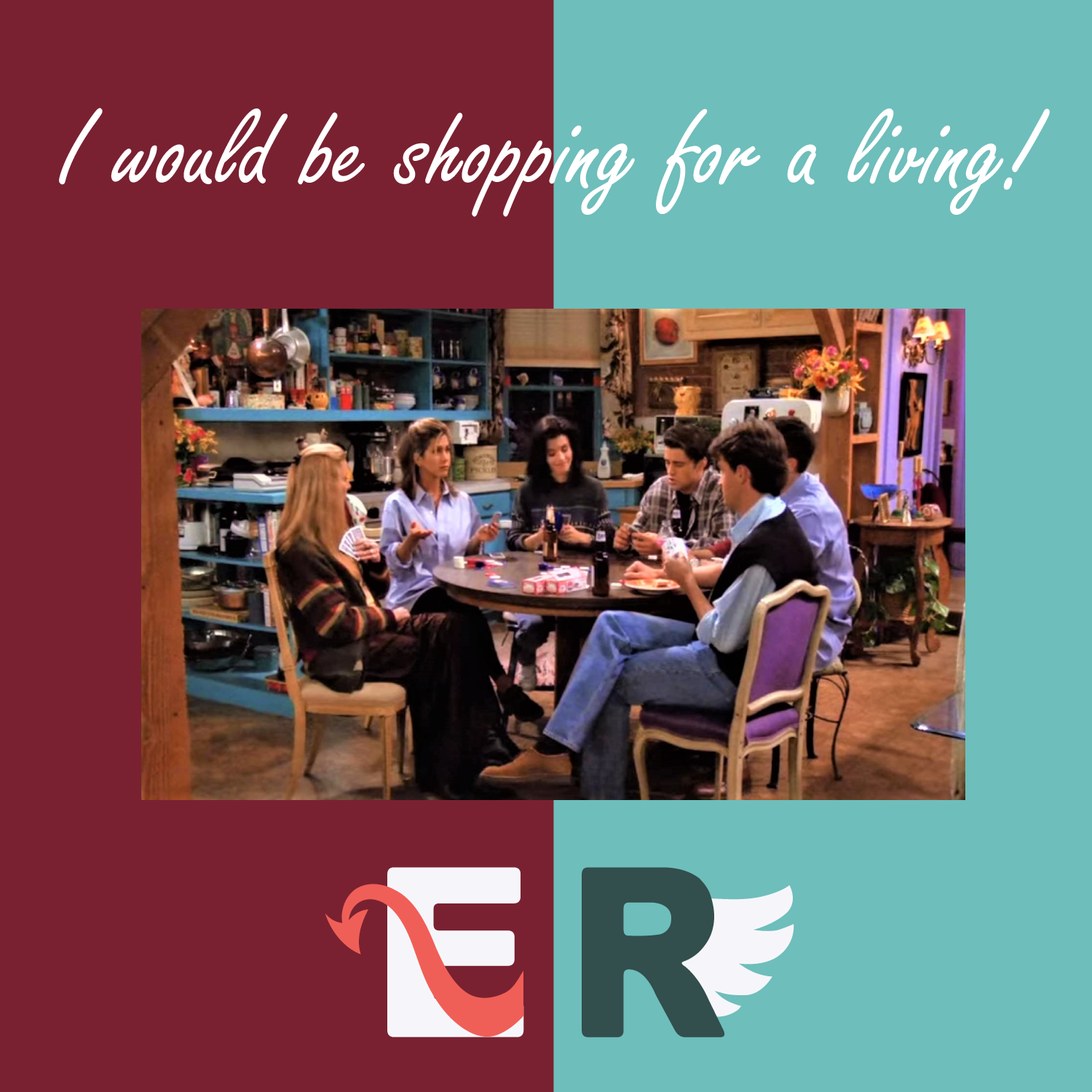 EP.7 六人行 Friends|I would be shopping for a living. 愛情vs友情 &覺察的那集