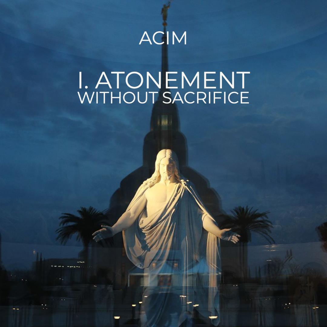 TEST#29 I.Atonement without Sacrifice