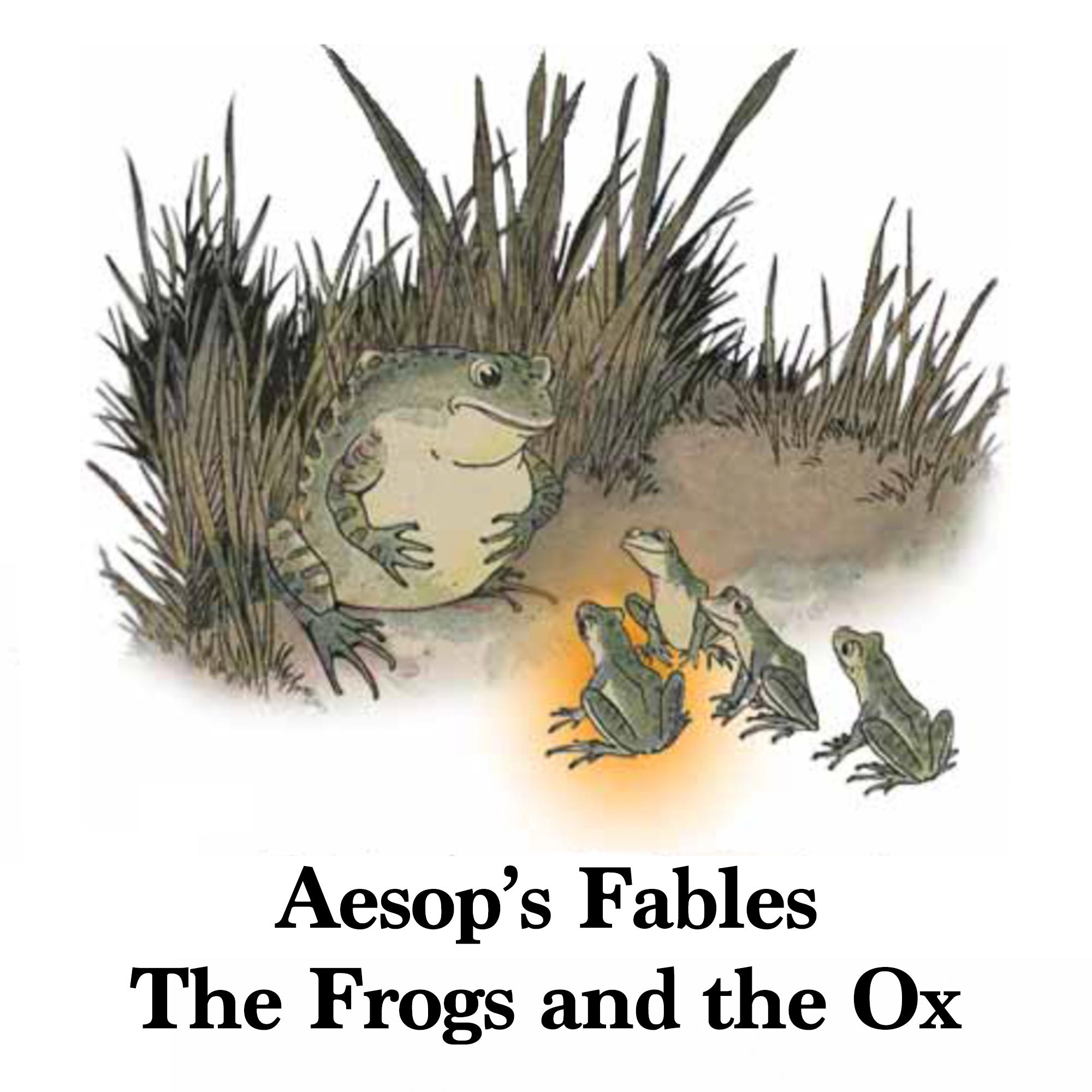 故事朗讀#2:Aesop's Fables-The Frogs and the Ox