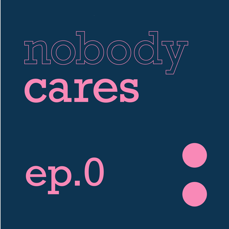 ep.0|Nobody Cares-Ryan&邦:「我們想用聲音,記錄下小人物的故事。」