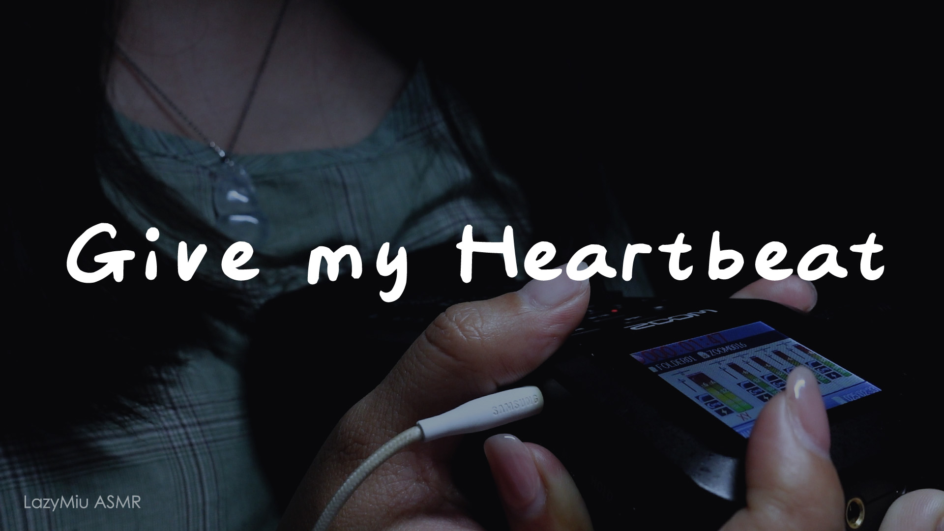 【ASMR】獻上我的心跳 | Give my Heartbeat(6) | NO Talking