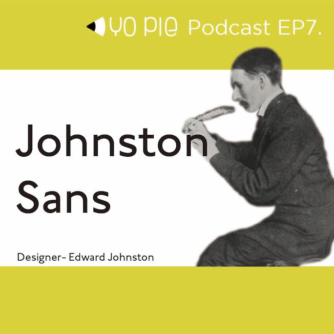 ep.7【Yoyo Buy 書】 世界第一個地下鐵指標字體 - Johnston Sans