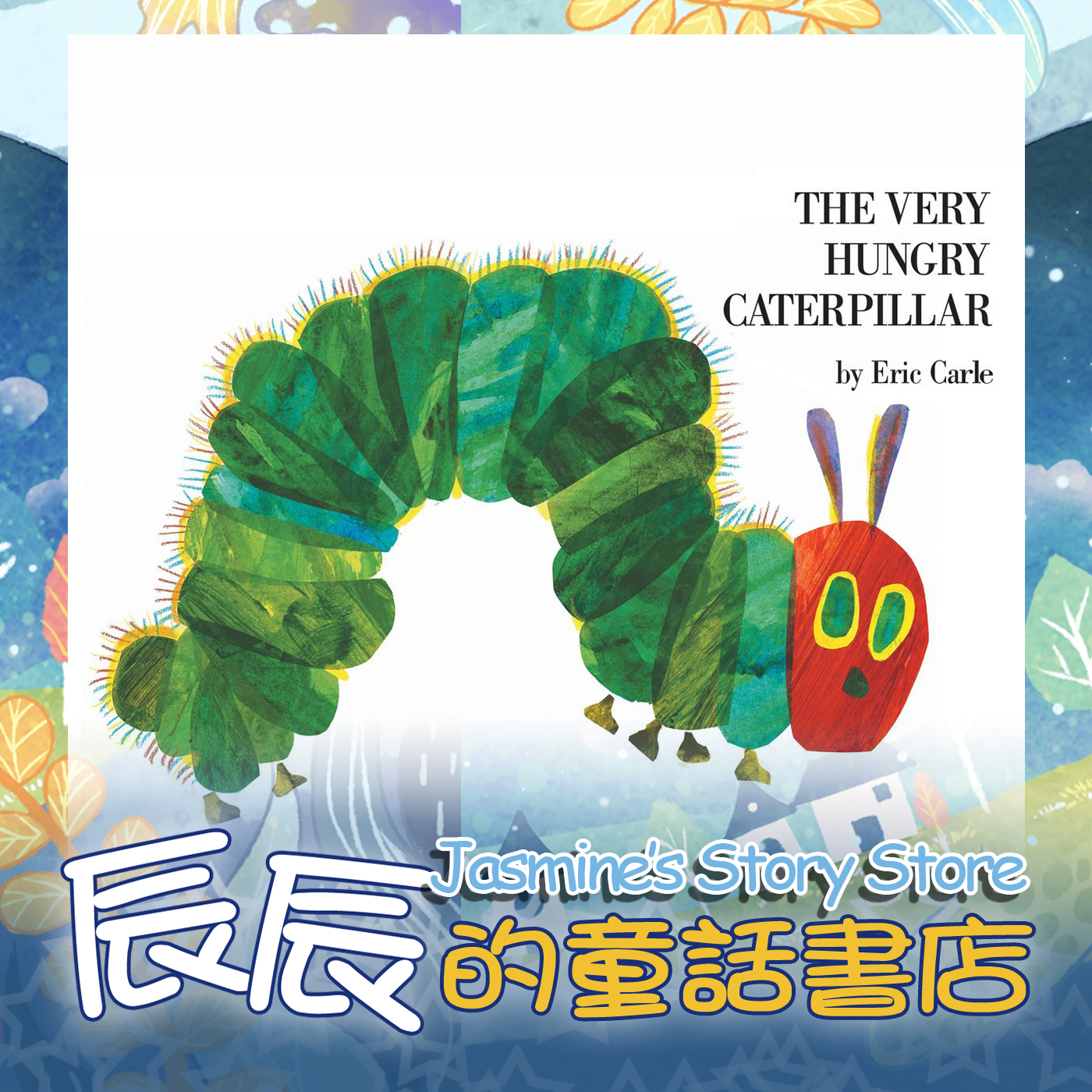 EP9-The very hungry caterpillar
